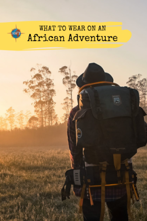 What to Wear On An African Adventure - Image of a person walking into the sunset dressed in full kit suitable for African Adventure